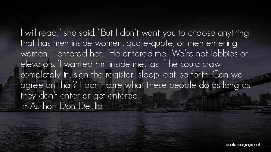 Want To Sleep But Can't Quotes By Don DeLillo