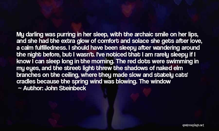 Want To Sleep But Can't Quotes By John Steinbeck