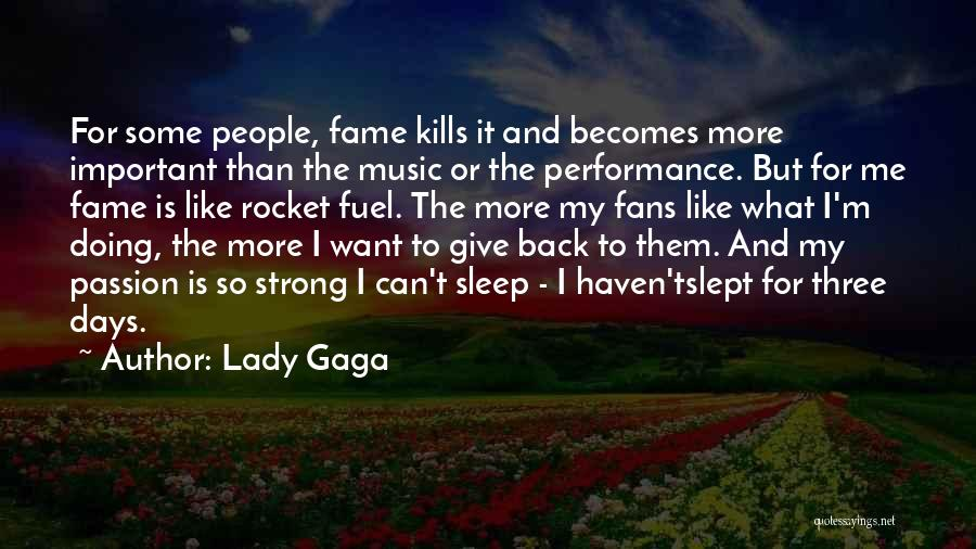 Want To Sleep But Can't Quotes By Lady Gaga