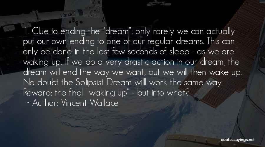 Want To Sleep But Can't Quotes By Vincent Wallace