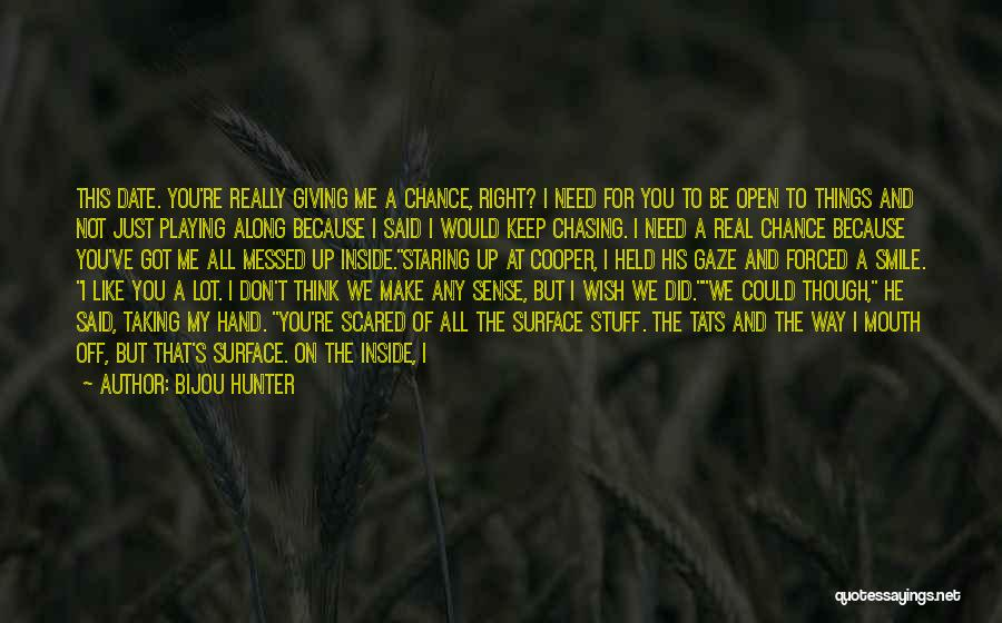 Want To Smile Quotes By Bijou Hunter