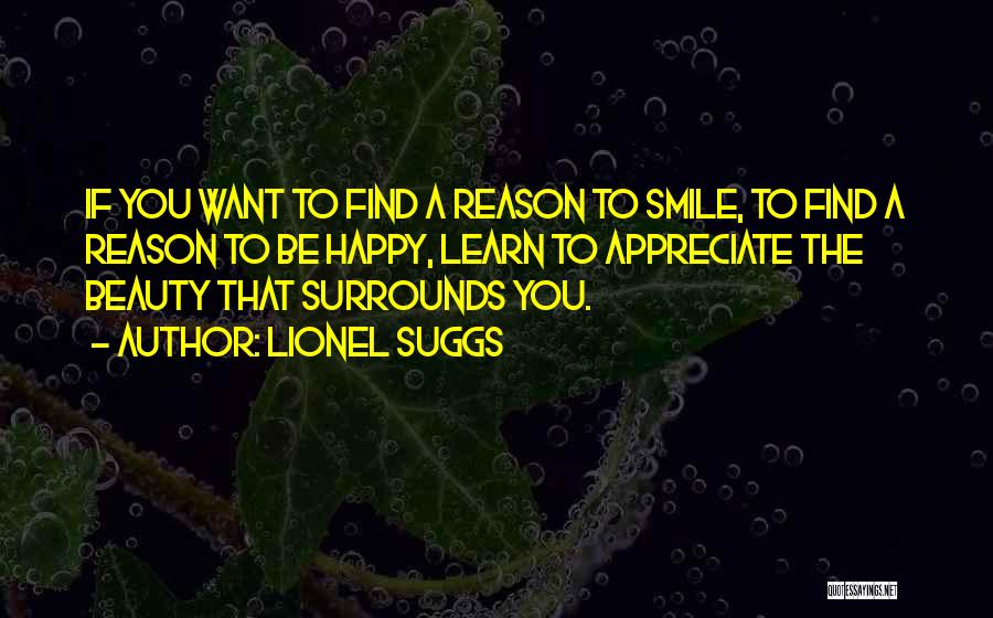 Want To Smile Quotes By Lionel Suggs
