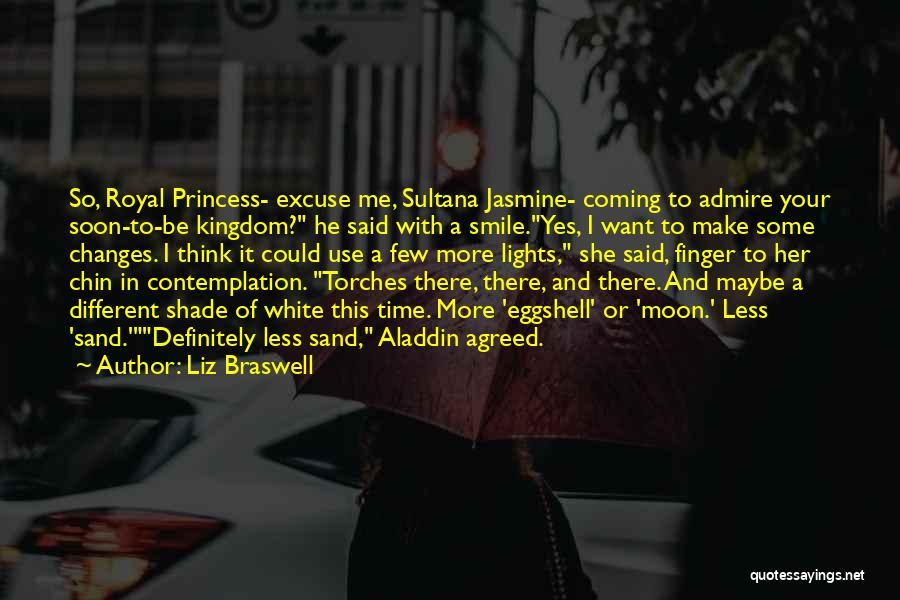 Want To Smile Quotes By Liz Braswell