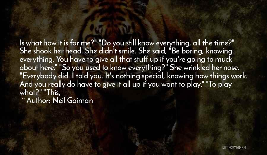 Want To Smile Quotes By Neil Gaiman
