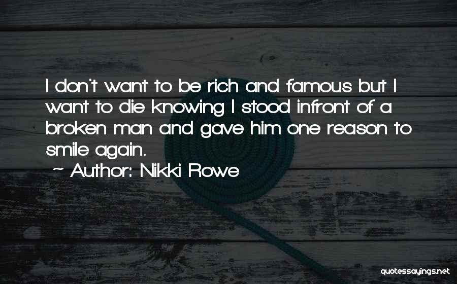Want To Smile Quotes By Nikki Rowe