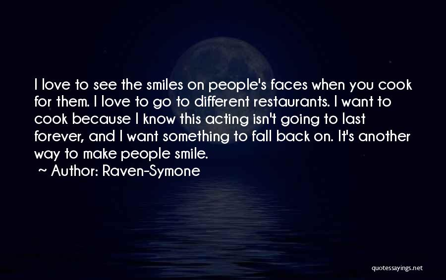 Want To Smile Quotes By Raven-Symone