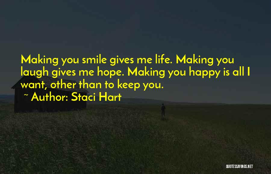 Want To Smile Quotes By Staci Hart