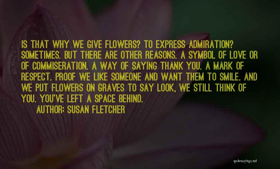 Want To Smile Quotes By Susan Fletcher