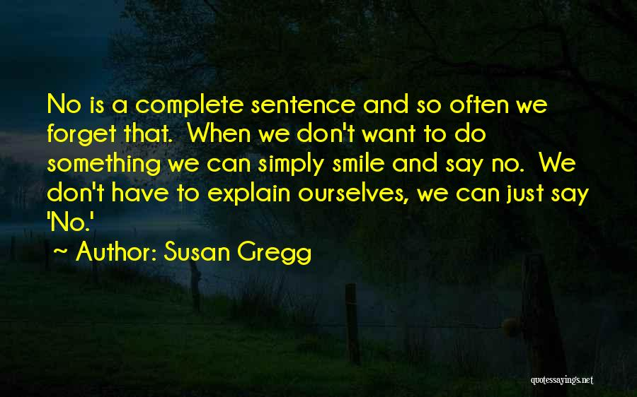 Want To Smile Quotes By Susan Gregg