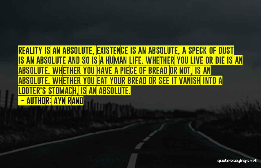 Want Vanish Quotes By Ayn Rand