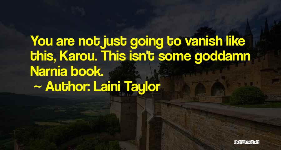 Want Vanish Quotes By Laini Taylor