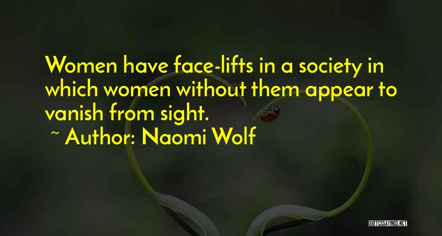 Want Vanish Quotes By Naomi Wolf