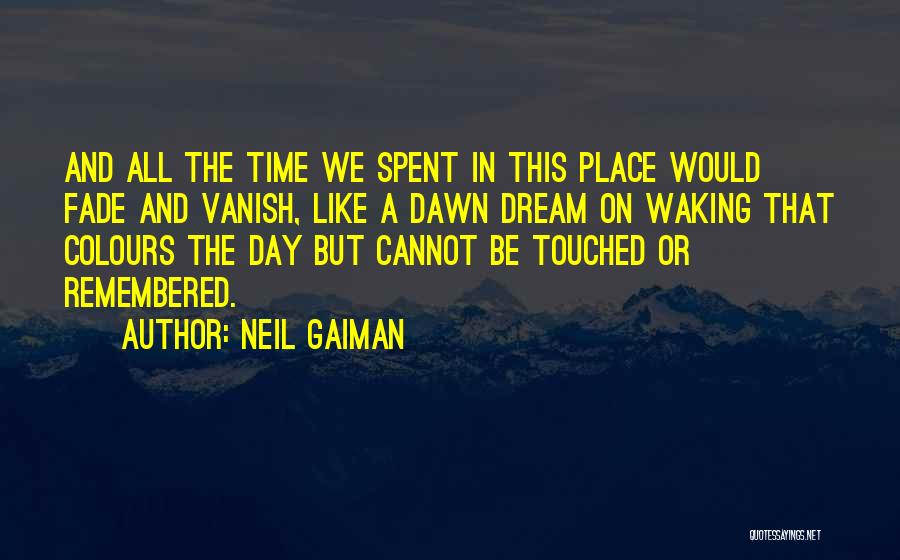 Want Vanish Quotes By Neil Gaiman