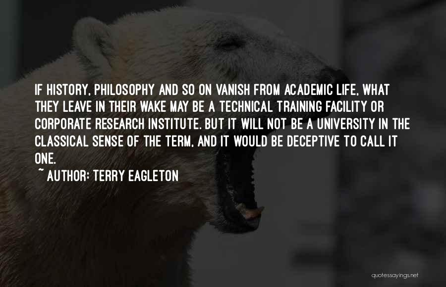 Want Vanish Quotes By Terry Eagleton