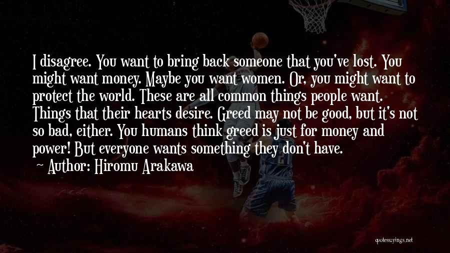 Want You Bad Quotes By Hiromu Arakawa