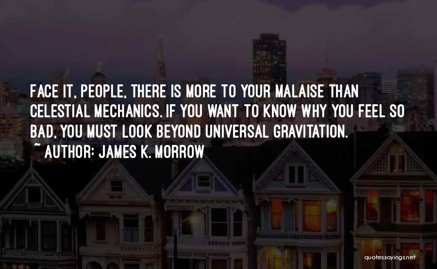 Want You Bad Quotes By James K. Morrow