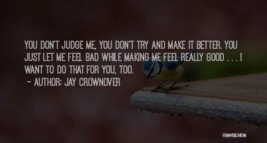 Want You Bad Quotes By Jay Crownover