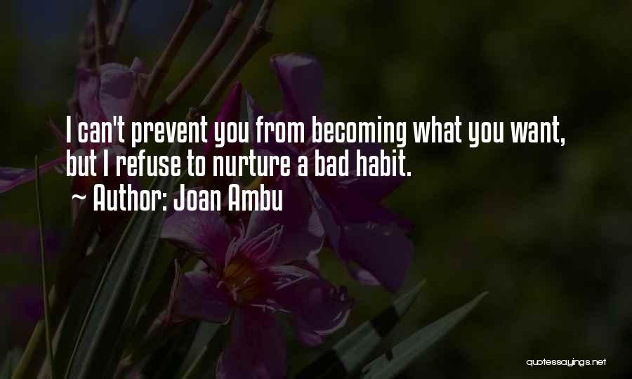 Want You Bad Quotes By Joan Ambu