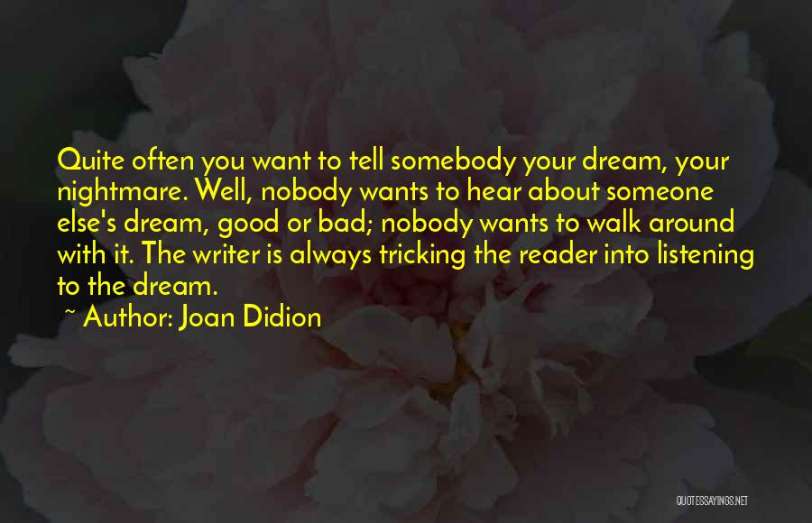 Want You Bad Quotes By Joan Didion