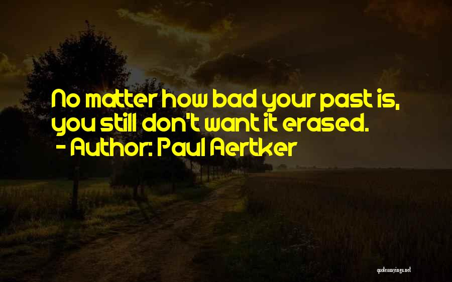 Want You Bad Quotes By Paul Aertker