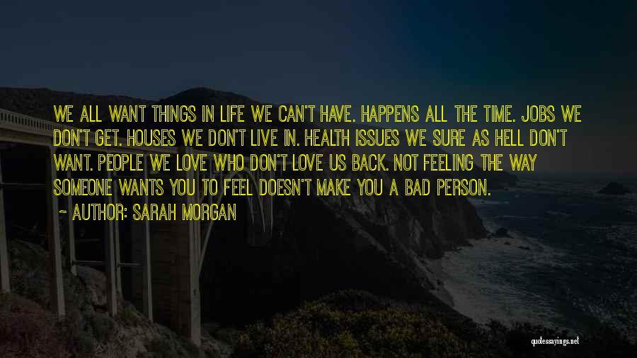 Want You Bad Quotes By Sarah Morgan