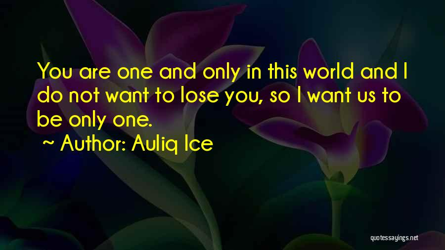 Want You Love Quotes By Auliq Ice