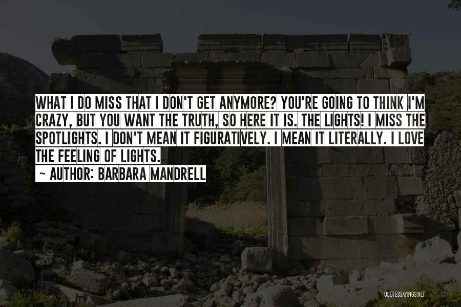 Want You Love Quotes By Barbara Mandrell