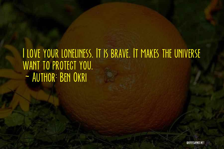 Want You Love Quotes By Ben Okri