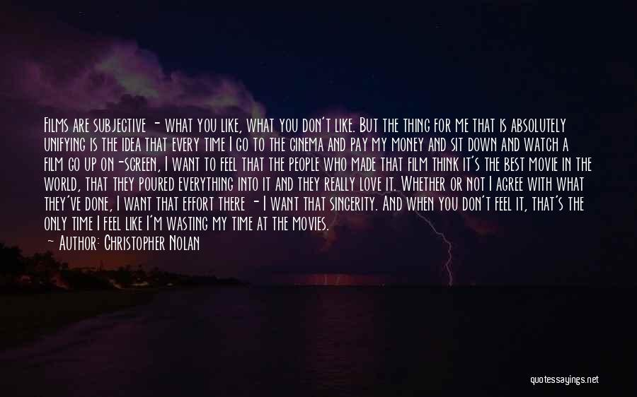 Want You Love Quotes By Christopher Nolan