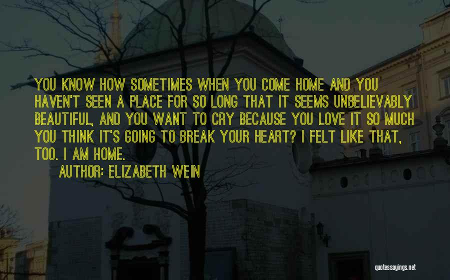 Want You Love Quotes By Elizabeth Wein