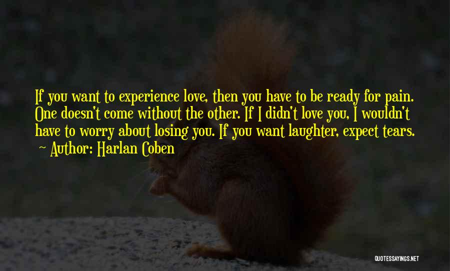Want You Love Quotes By Harlan Coben