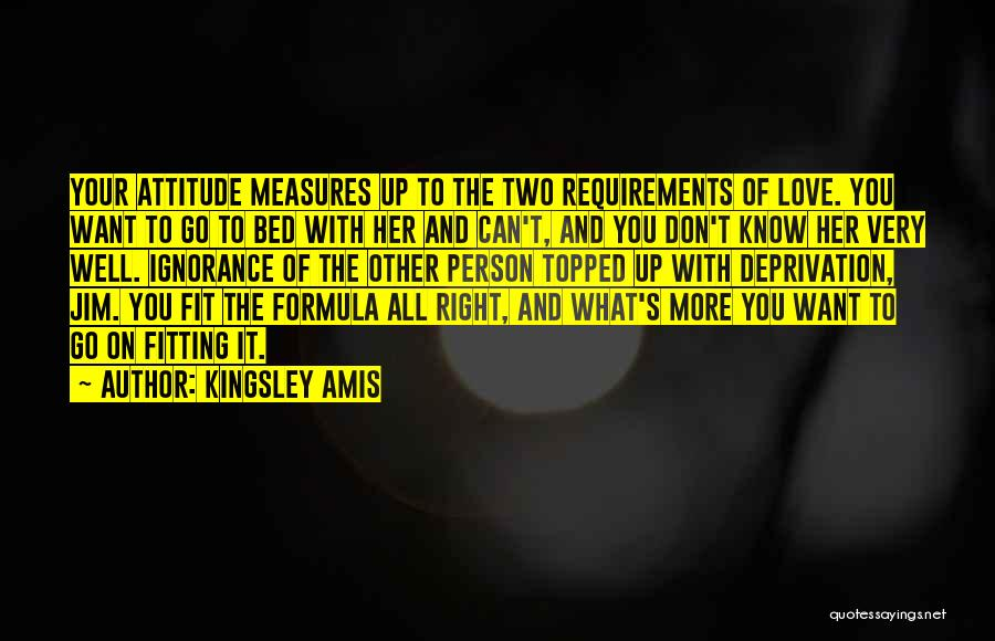 Want You Love Quotes By Kingsley Amis