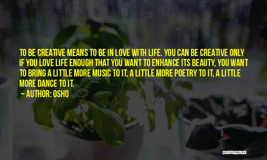 Want You Love Quotes By Osho