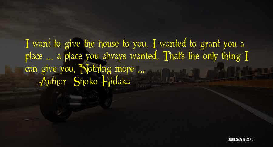 Want You Love Quotes By Shoko Hidaka