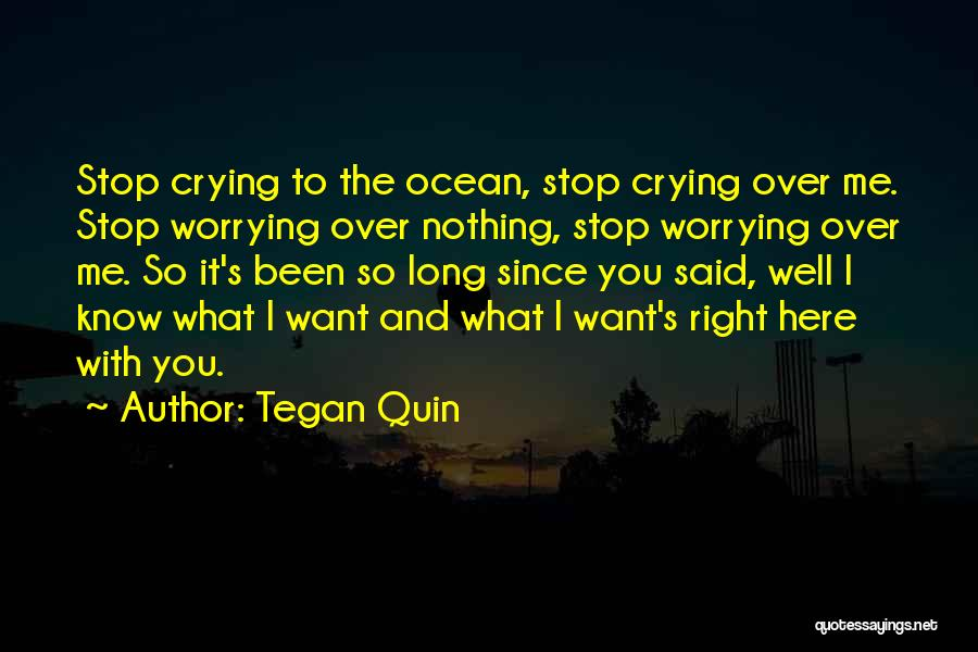 Want You Love Quotes By Tegan Quin