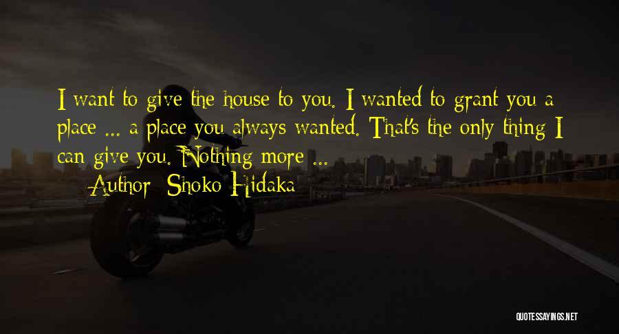 Wanted Love Quotes By Shoko Hidaka