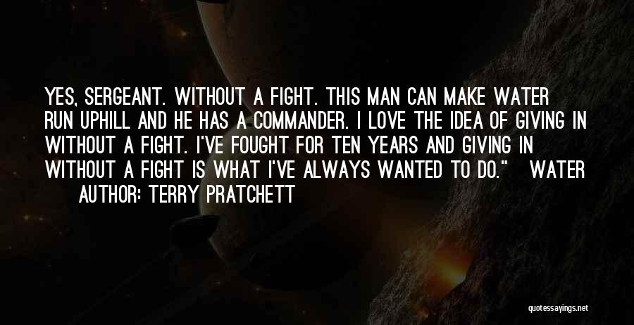 Wanted Love Quotes By Terry Pratchett