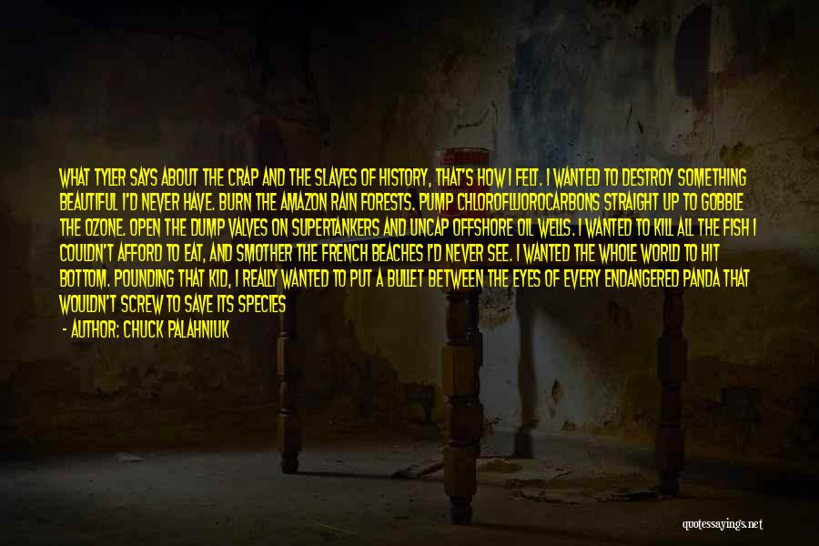 Wanted Quotes By Chuck Palahniuk
