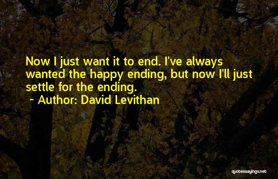 Wanted Quotes By David Levithan