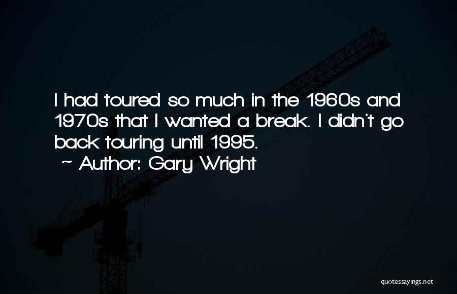 Wanted Quotes By Gary Wright