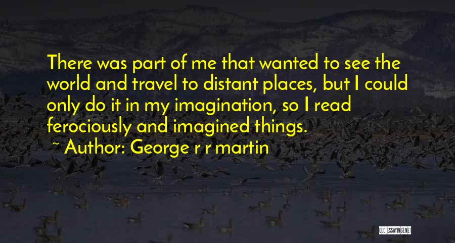 Wanted Quotes By George R R Martin