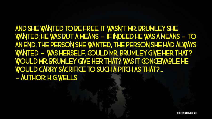Wanted Quotes By H.G.Wells
