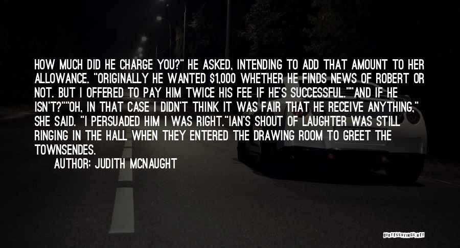 Wanted Quotes By Judith McNaught