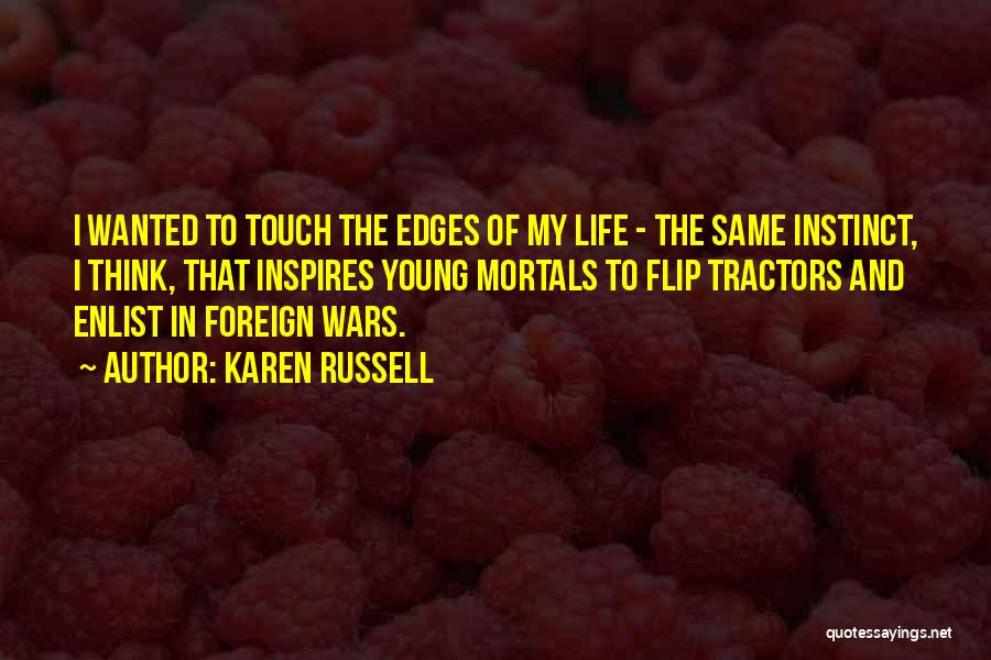 Wanted Quotes By Karen Russell