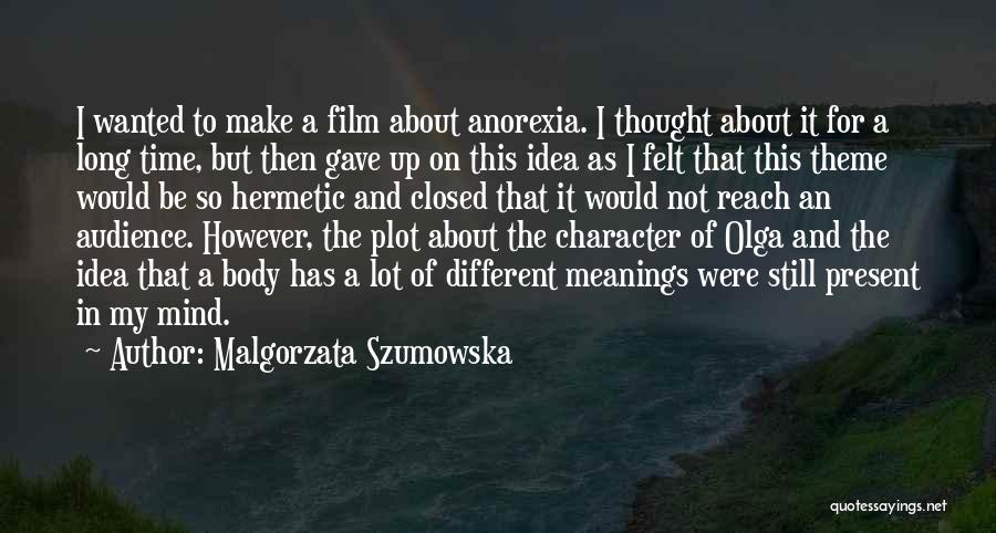 Wanted Quotes By Malgorzata Szumowska