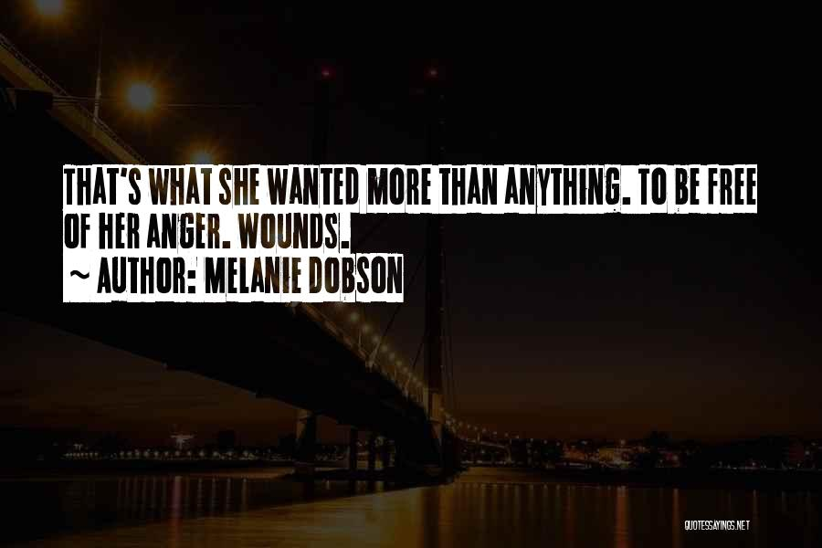 Wanted Quotes By Melanie Dobson
