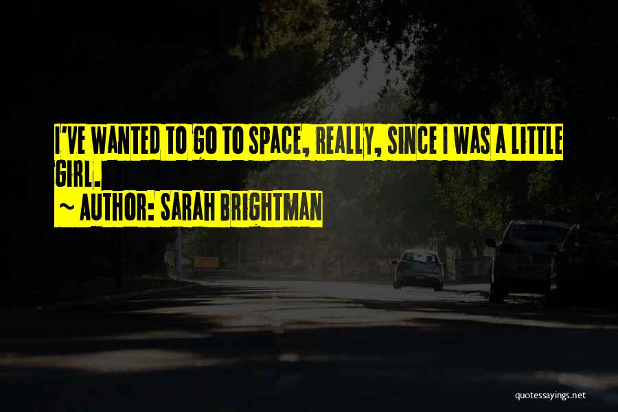 Wanted Quotes By Sarah Brightman