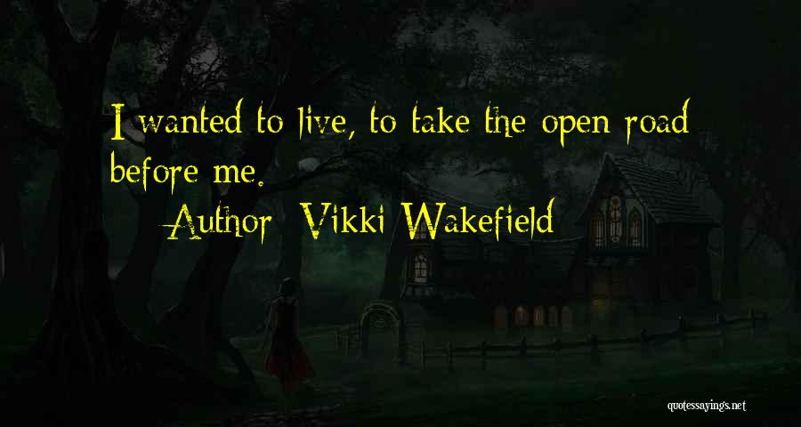 Wanted Quotes By Vikki Wakefield