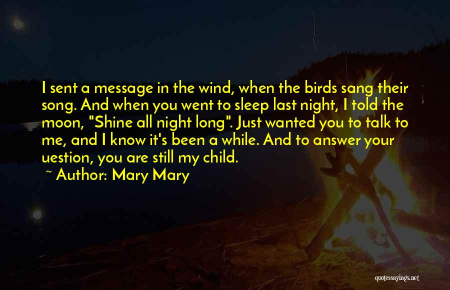 Wanted To Talk Quotes By Mary Mary