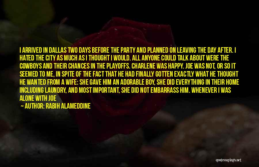 Wanted To Talk Quotes By Rabih Alameddine